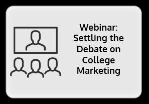 Settling the Debate on College Marketing