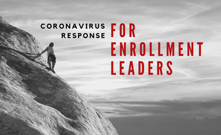 Coronavirus Response for Enrollment Leaders