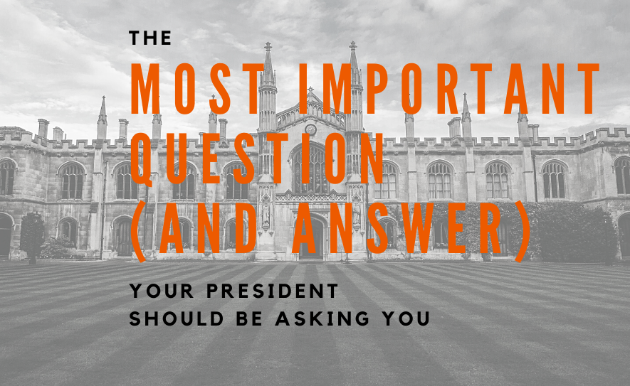 The Most Important Question (And Answer) Your President Should Be Asking You
